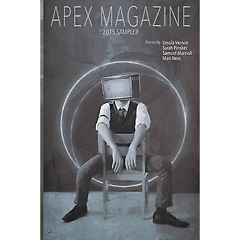 Apex Magazine 2015 Sampler by Sizemore & Jason