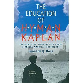 The Education of Hyman Kaplan by Leonard Q. Ross - 9780156278119 Book