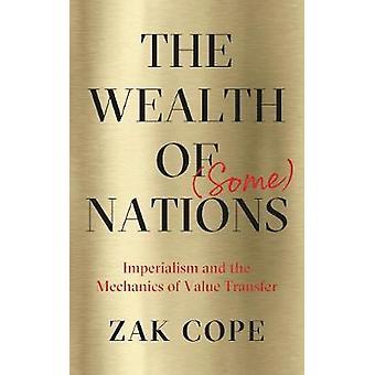 Rikedomen av (några) nationer - Imperialism och mekaniken av värderar