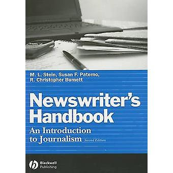 The Newswriter's Handbook - An Introduction to Journalism (2nd Revised