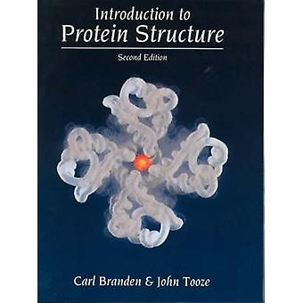 Introduction to Protein Structure (2nd Revised edition) by Carl-Ivar