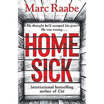 Homesick by Marc Raabe - 9781785767265 Book