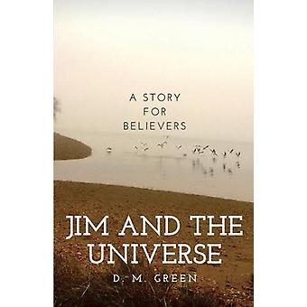 Jim and the universe by D. M. Green - 9781999870034 Book