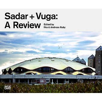 SADAR+VUGA - A Review by Ilka Ruby - Andreas Ruby - 9783775731430 Book