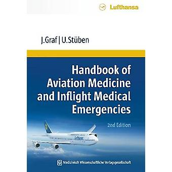 Handbook of Aviation Medicine & Inflight Medical Emergencies by Jurge