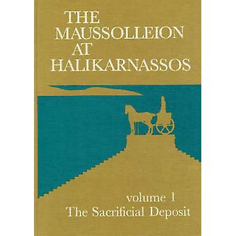 The Maussolleion at Halikarnassos - Reports of the Danish Archaeologic