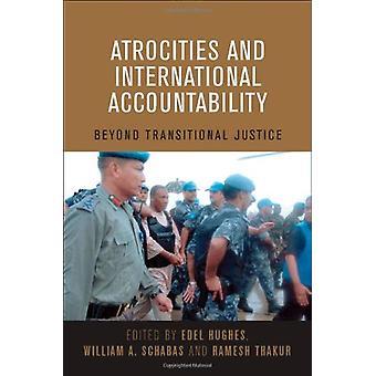 Atrocities and International Accountability - Beyond Transnational Jus