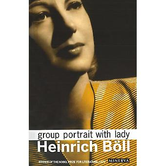 Group Portrait With Lady by Heinrich Boll - 9780099578130 Book