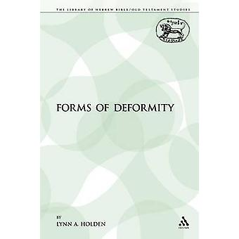Forms of Deformity by Lynn A. Holden - 9781441120793 Book