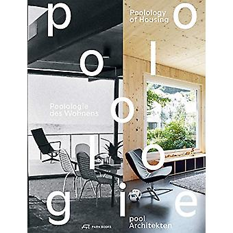 Poolology of Housing by Pool Architekten - 9783038600886 Book