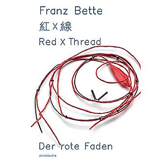 Red X Thread - Franz Bette - Jewellery by Sabine Runde - 9783897905443