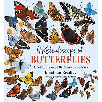 A Kaleidoscope of Butterflies - Britain's 59 resident species by Jonat
