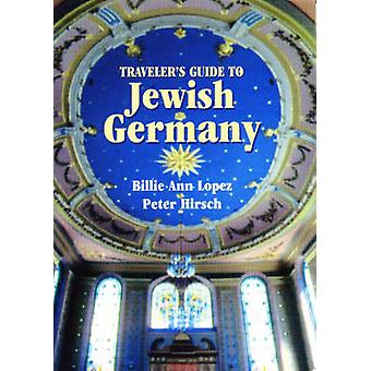 Traveler's Guide to Jewish Germany by Peter Hirsch - 9781565542549 Bo