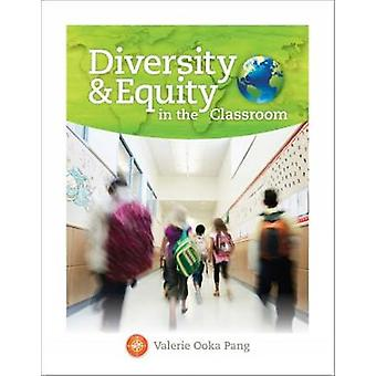 Diversity and Equity in the Classroom by Pang & Valerie San Diego State University