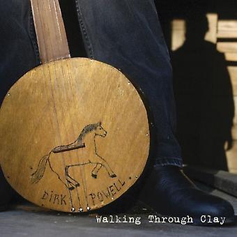 Dirk Powell - Walking Through Clay [CD] USA import