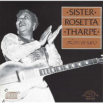 Sister Rosetta Tharpe - Live in 1960 [CD] USA import