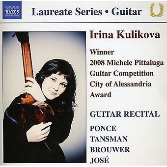 Ponce/Tansman/Brouwer/Jose - Irina Kulikova: Importação EUA Recital de guitarra [CD]