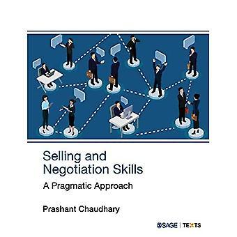 Verkoop- en onderhandelingsvaardigheden: een pragmatische aanpak