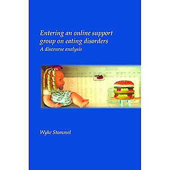 Entering an Online Support Group on Eating Disorders: A Discourse Analysis (Utrecht Studies in Language & Communication)