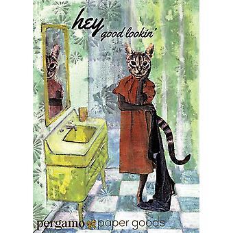 Hey Good Lookin' Greeting Card