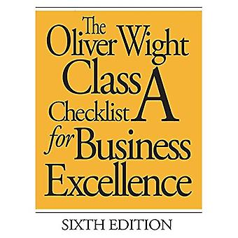 The Oliver Wight Class A Checklist for Business Excellence (The Oliver Wight Companies)