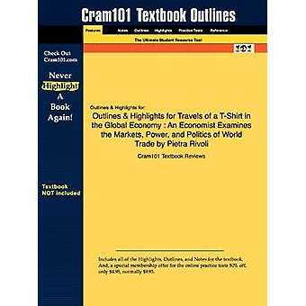 Outlines & Highlights for Travels of A T-Shirt in the Global Econ