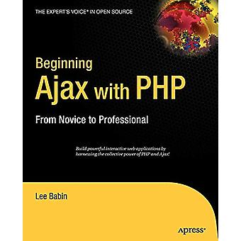 Börjar Ajax med PHP - Från nybörjare till professionell av Lee Babin - 9