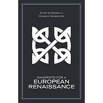 Manifesto for a European Renaissance by Alain de Benoist - 9781907166