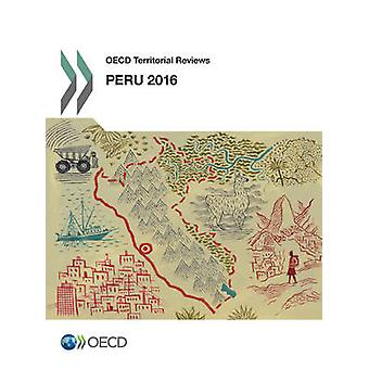 Peru 2016 by Organization for Economic Cooperation and Development -