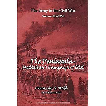 The Peninsular: Mcclellan&s Campaign of 1862