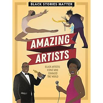 Black Stories Matter Amazing Artists von J.P. Miller