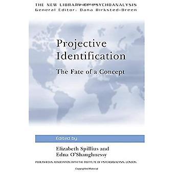 Projektive Identifikation: Das Schicksal eines Konzepts