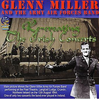 Glenn Miller & His Orchestra - Recreating the Irish Concerts [CD] USA import