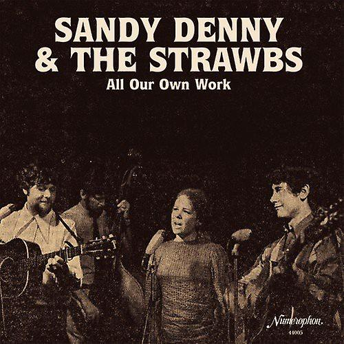 Sandy Denny & the Strawbs - All Our Own Work [Vinyl] USA import