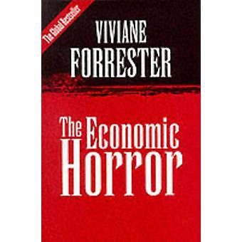De economische Horror door Viviane Forrester - 9780745619941 boek