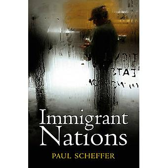 Immigrant Nations by Paul Scheffer - 9780745649627 Book