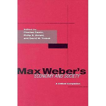 Max Webers økonomi og samfund - en kritisk følgesvend af Charles Cami