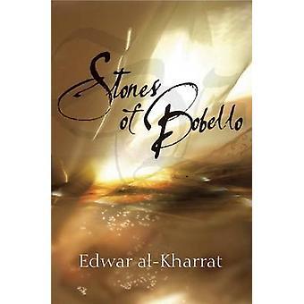 Stones of Bobello by Edwar Al-Kharrat - Paul Starkey - 9780863565168