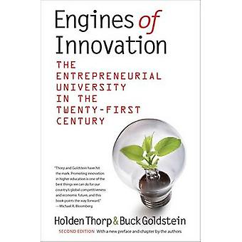 Engines of Innovation - The Entrepreneurial University in the Twenty-F