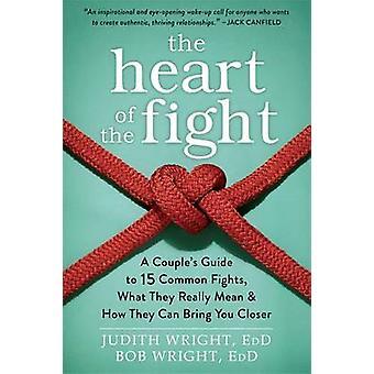 Hjärtat av kampen - ett par Guide till femton gemensamma slagsmål - W