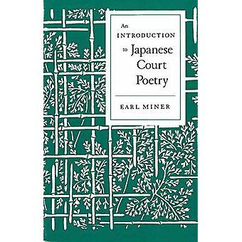 En introduksjon til japansk Court poesi av Earl Miner - 978080470636