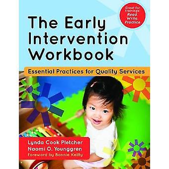 De vroege interventie werkmap - essentiële praktijken voor kwaliteit Serv