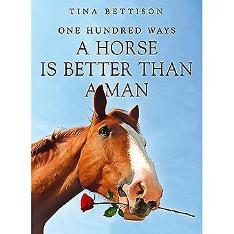 100 sätt en häst är bättre än en Man
