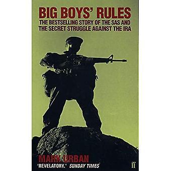 Big Boys' regler: SAS och den hemliga kampen mot IRA