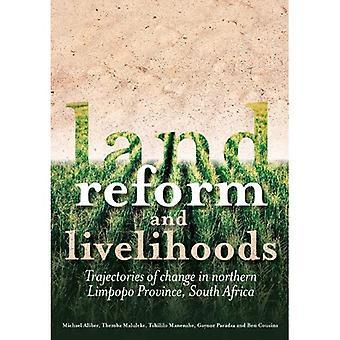 Jordreform och försörjningsmöjligheter: banor av förändring i norra Limpopo-provinsen, Sydafrika