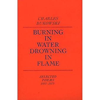 Combustion dans l'eau, se noyer dans la flamme: Selected Poems 1955-1973
