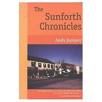 The Sunforth Chronicles : A Comic Novel in Stories