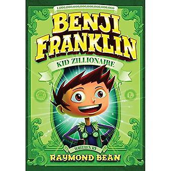 Benji Franklin: Garoto zilionário