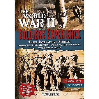 De Tweede Wereldoorlog soldaten ervaring (u kiest: Tweede Wereldoorlog)