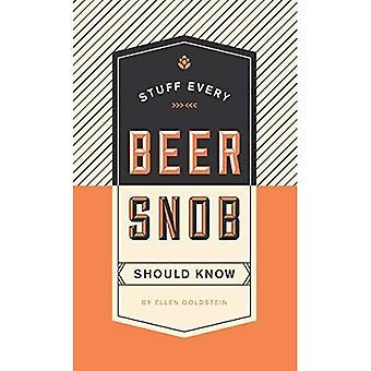 Grejer varje öl snobb bör veta